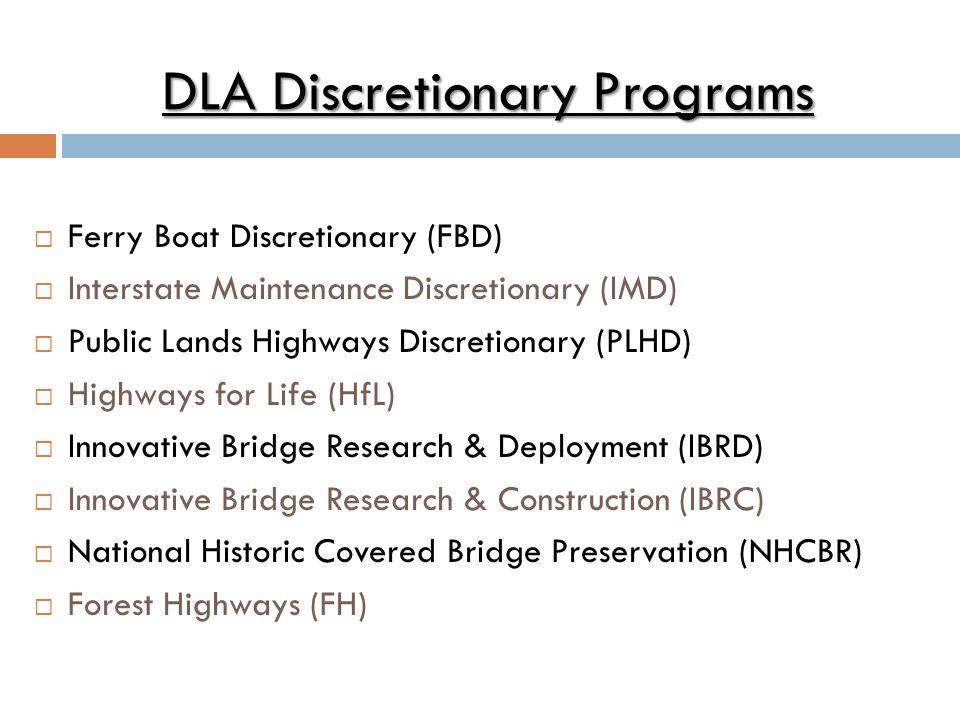 DLA Discretionary Programs