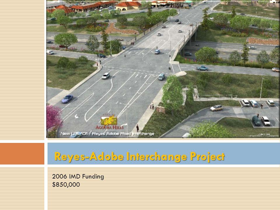 Reyes-Adobe Interchange Project