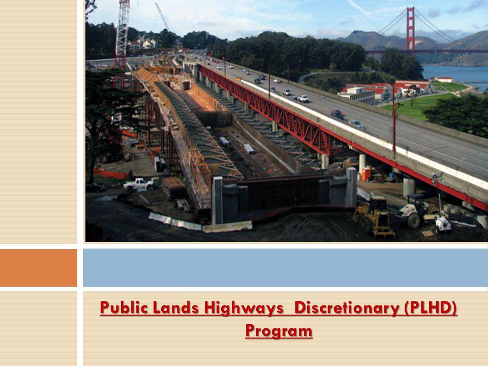 Public Lands Highways Discretionary (PLHD)