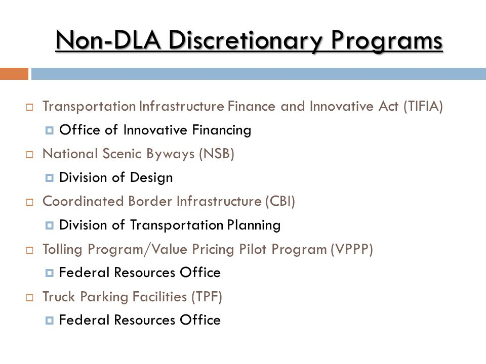 Non-DLA Discretionary Programs
