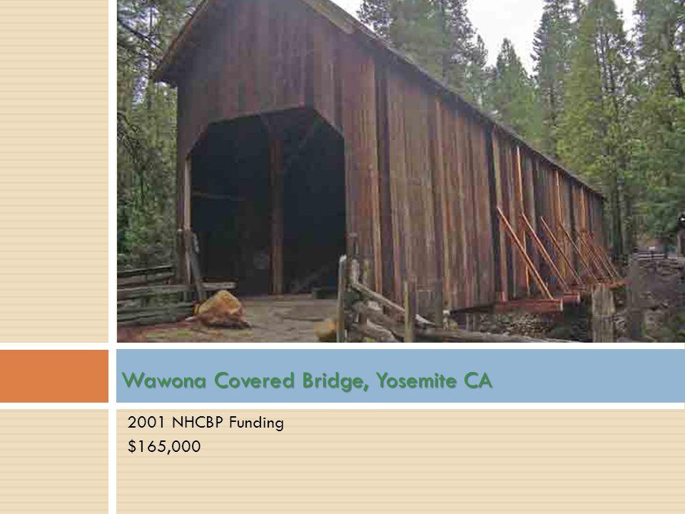 Wawona Covered Bridge, Yosemite CA