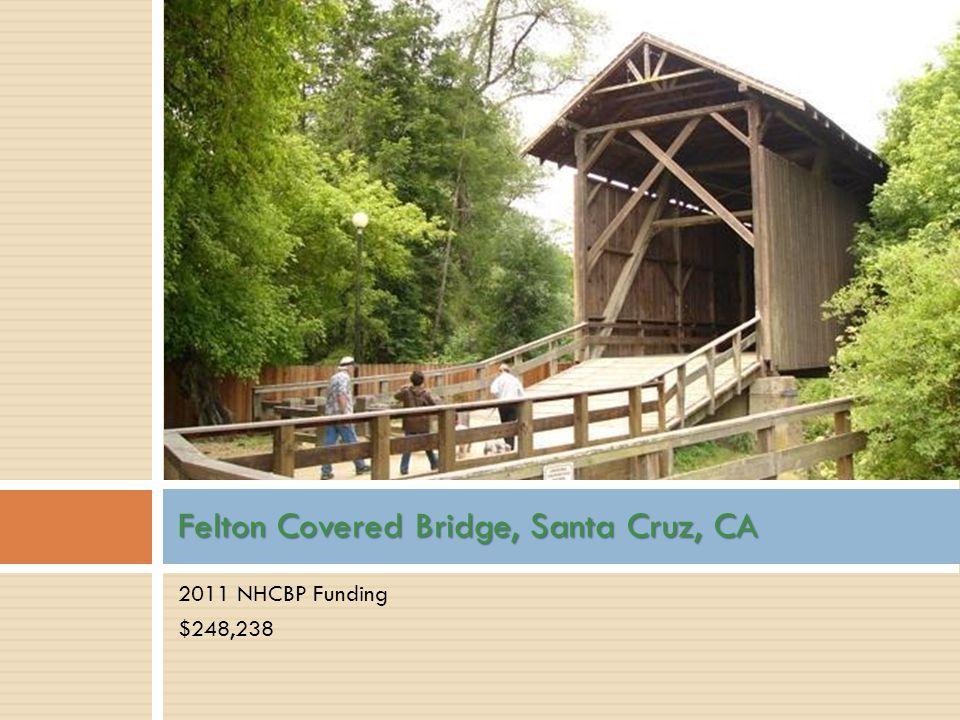 Felton Covered Bridge, Santa Cruz, CA