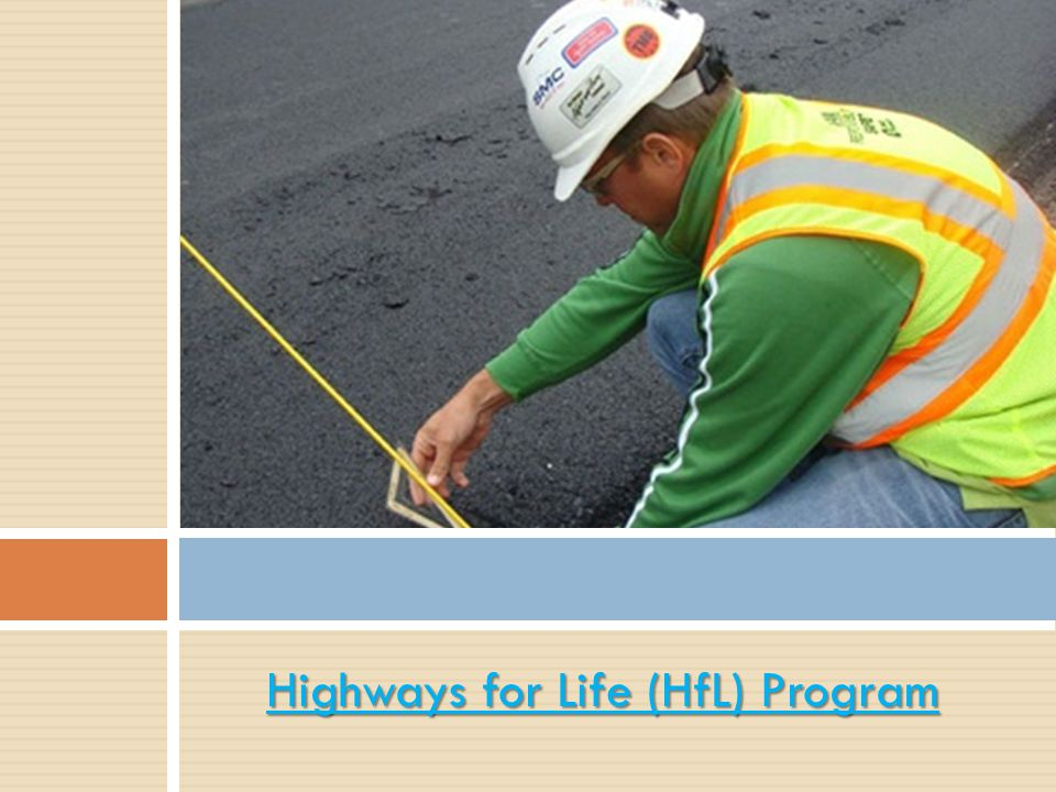 Highways for Life (HfL) Program