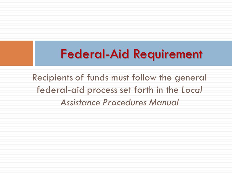 Federal-Aid Requirement