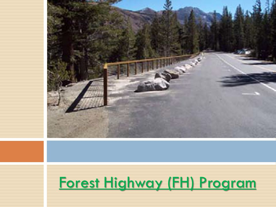Forest Highway (FH) Program