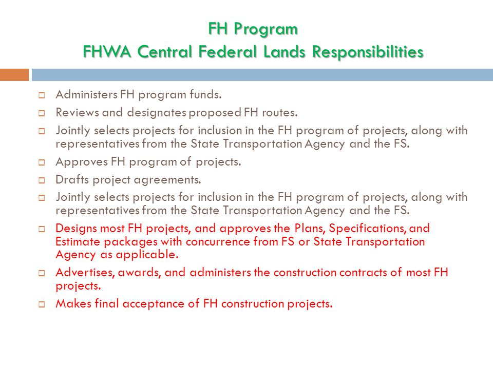 FH Program FHWA Central Federal Lands Responsibilities