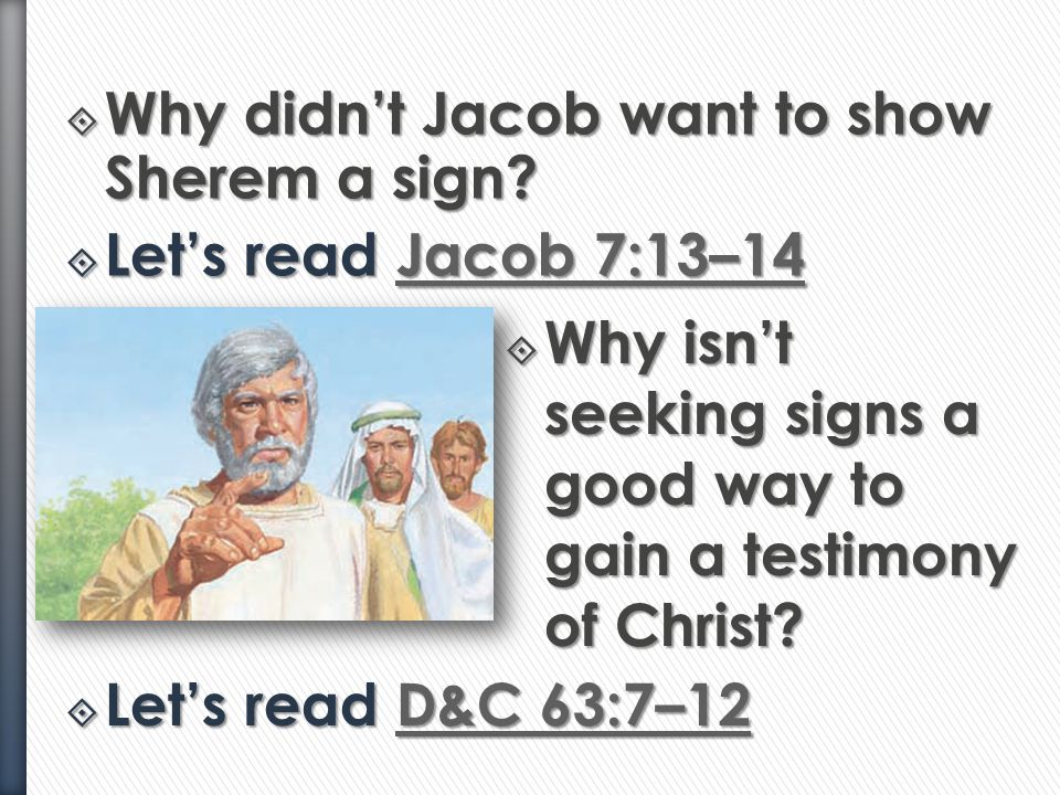 Why didn't Jacob want to show Sherem a sign