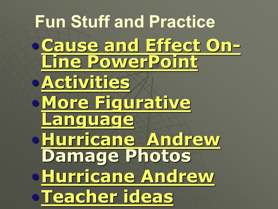 Fun Stuff and Practice Cause and Effect On-Line PowerPoint. Activities. More Figurative Language.