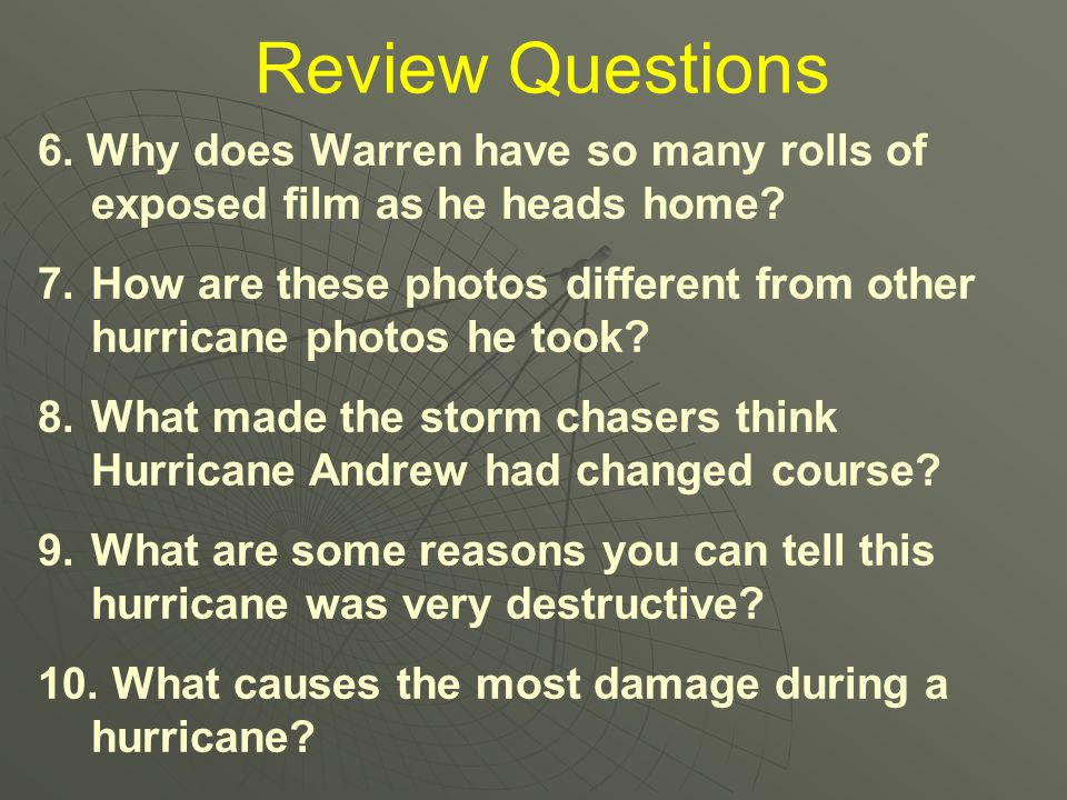 Review Questions 6. Why does Warren have so many rolls of exposed film as he heads home