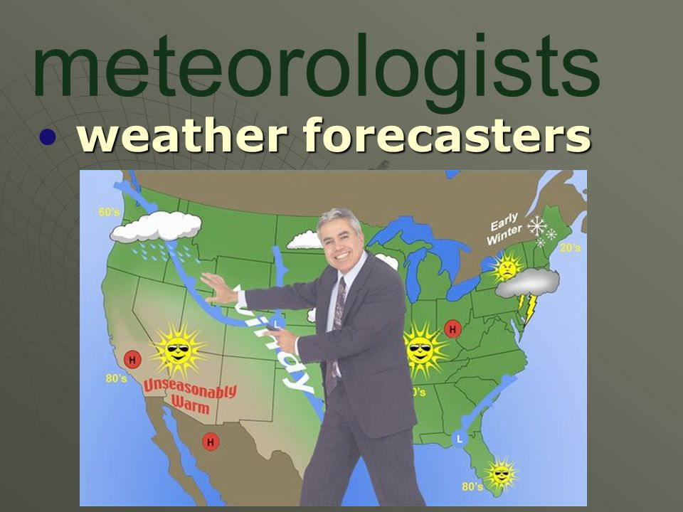 meteorologists weather forecasters
