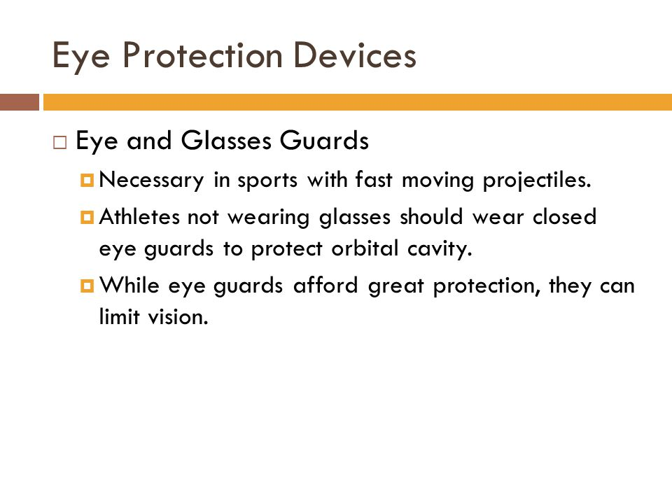 Eye Protection Devices
