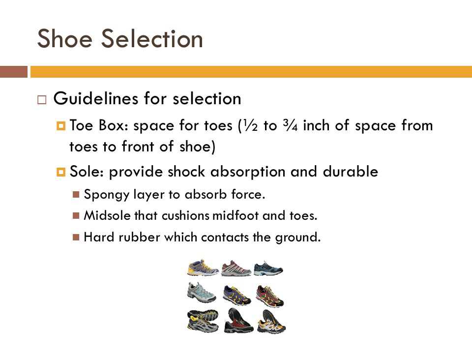 Shoe Selection Guidelines for selection