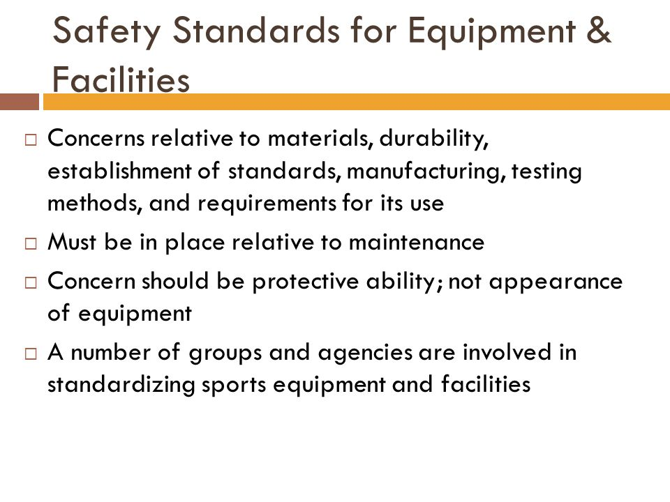 Safety Standards for Equipment & Facilities