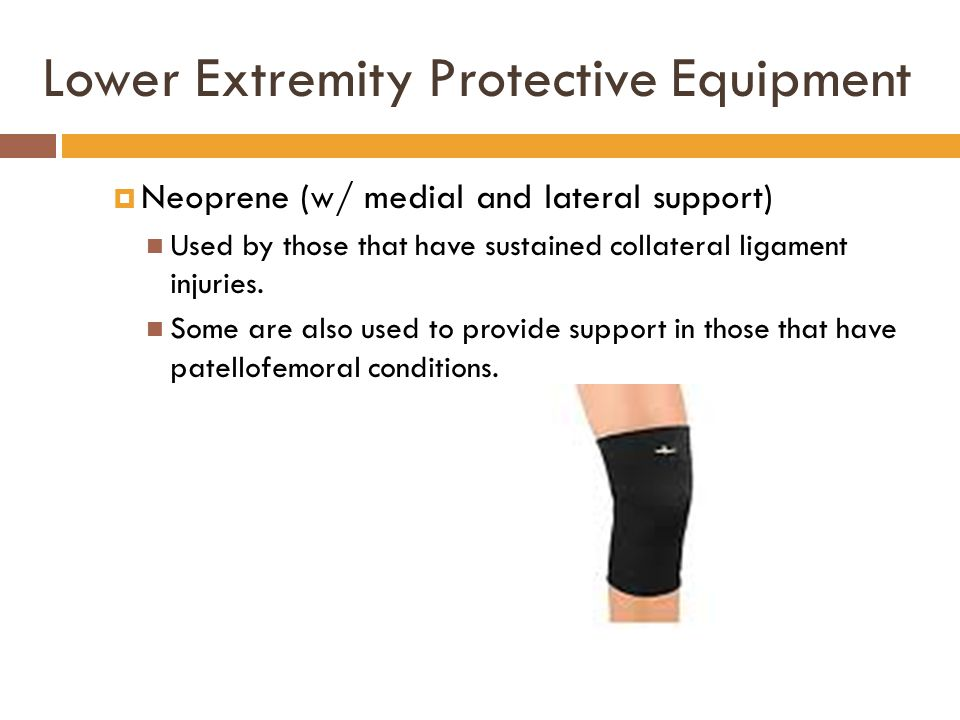 Lower Extremity Protective Equipment