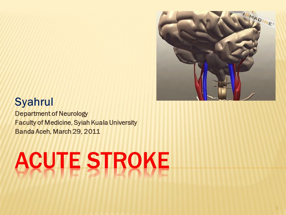 acute stroke Syahrul Department of Neurology