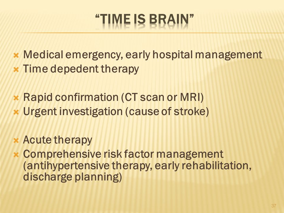 Time is brain Medical emergency, early hospital management