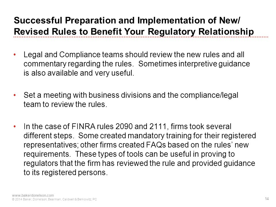 Successful Preparation and Implementation of New/ Revised Rules to Benefit Your Regulatory Relationship