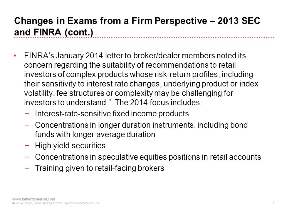 Changes in Exams from a Firm Perspective – 2013 SEC and FINRA (cont.)