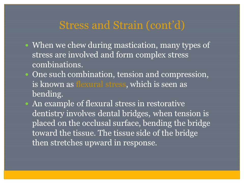 Stress and Strain (cont'd)