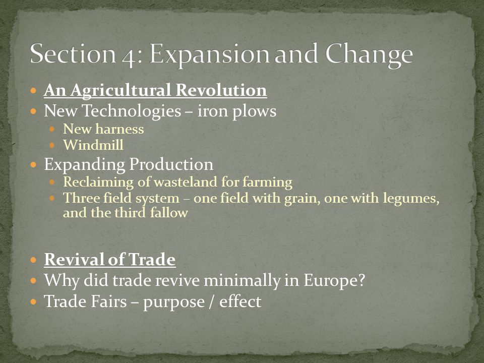 Section 4: Expansion and Change