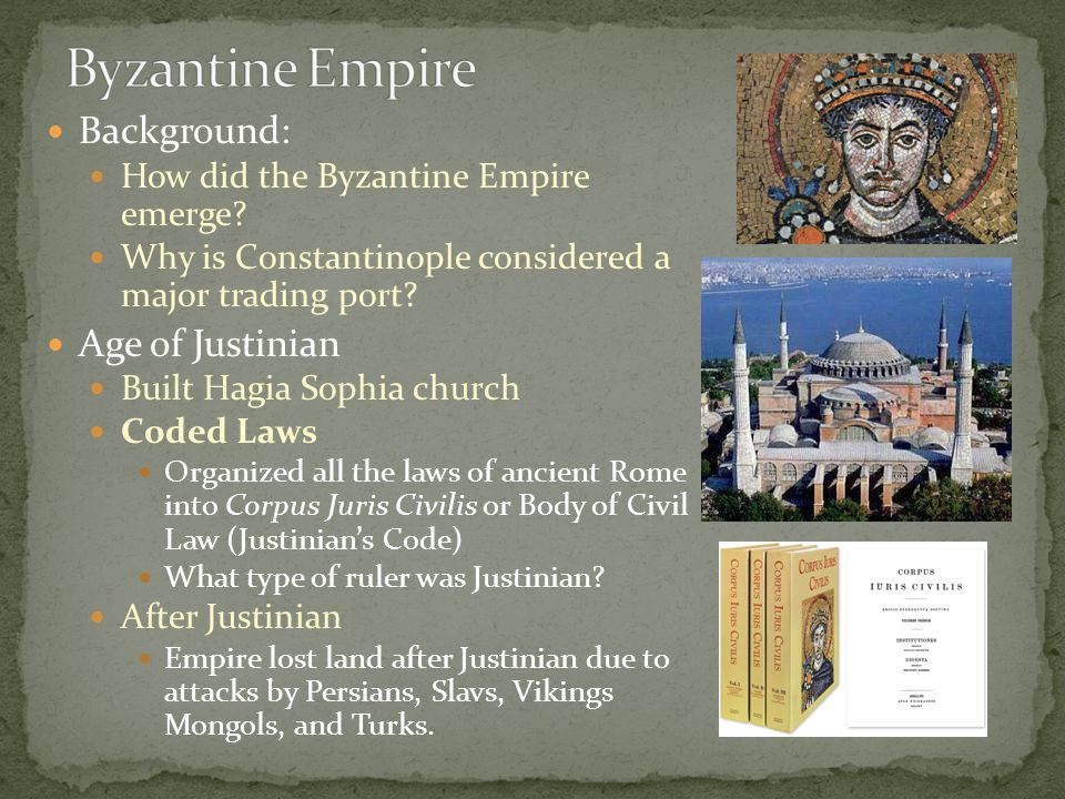 Byzantine Empire Background: Age of Justinian