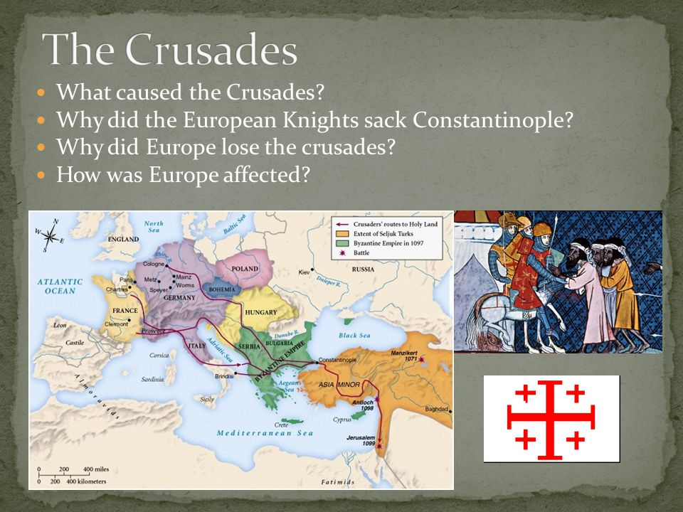 The Crusades What caused the Crusades
