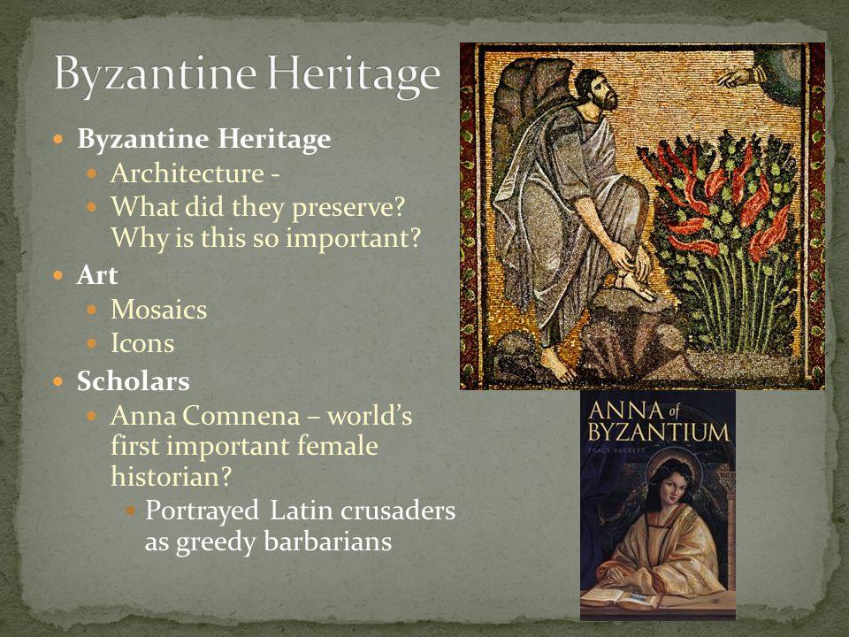 Byzantine Heritage Byzantine Heritage Architecture -
