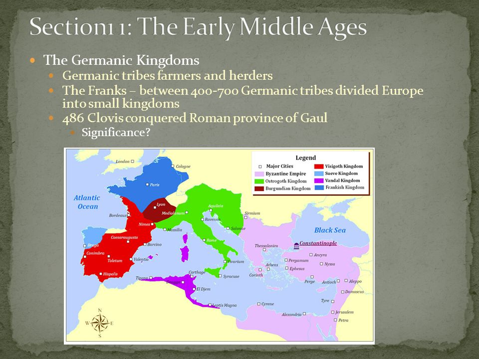 Section1 1: The Early Middle Ages