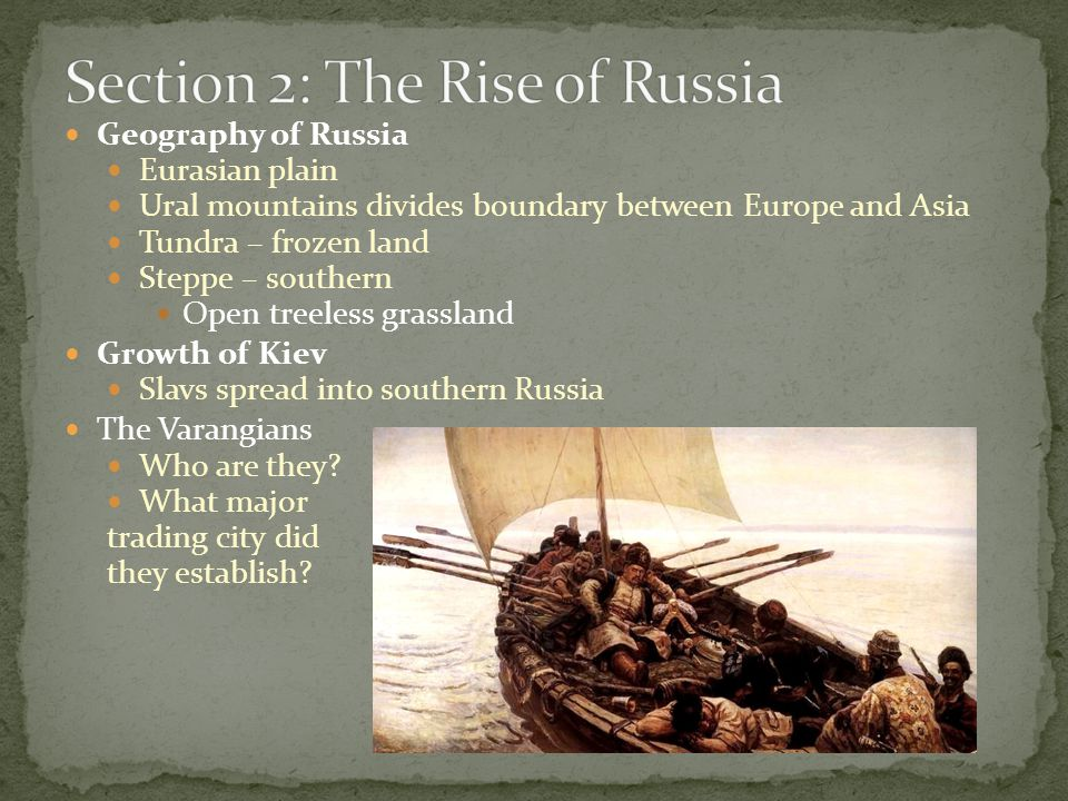Section 2: The Rise of Russia
