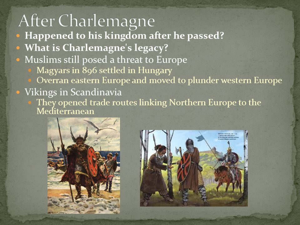 After Charlemagne Happened to his kingdom after he passed