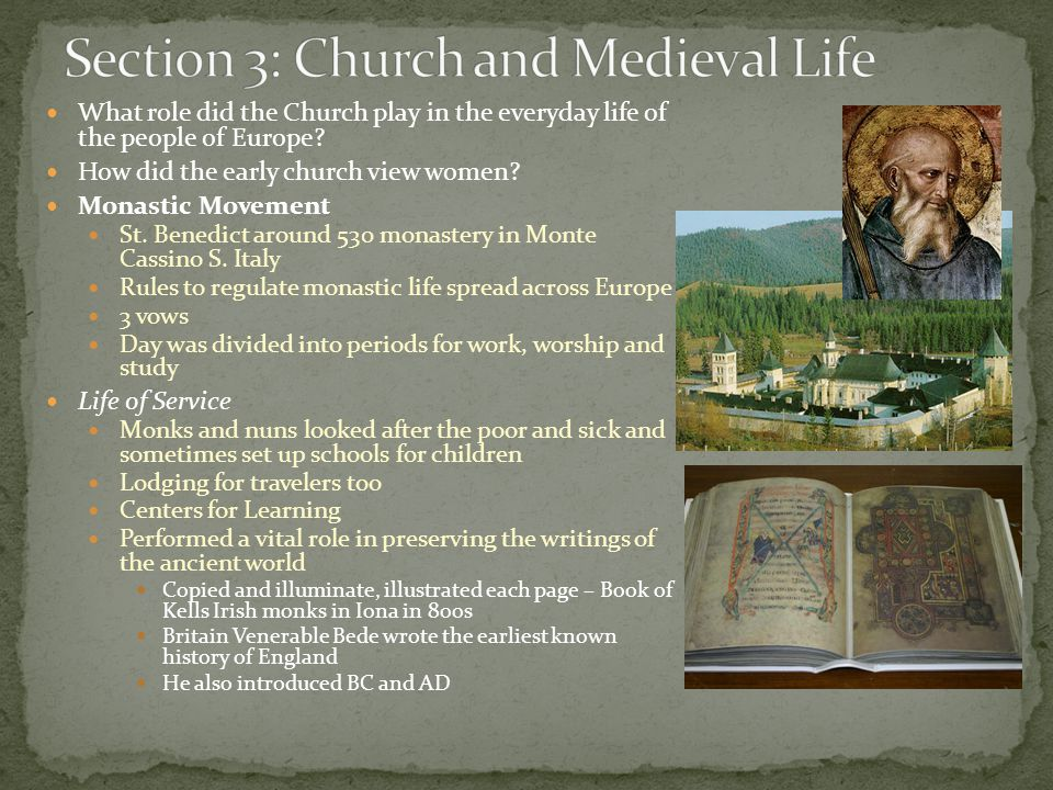 Section 3: Church and Medieval Life