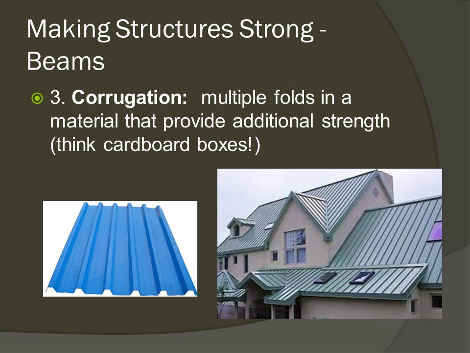 Making Structures Strong - Beams
