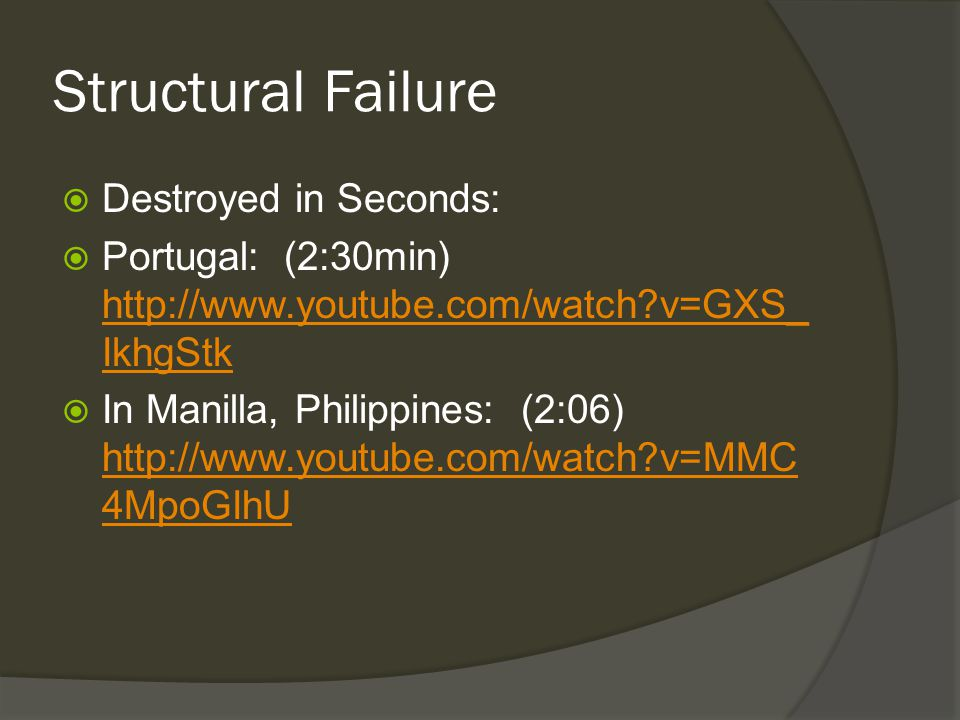 Structural Failure Destroyed in Seconds: