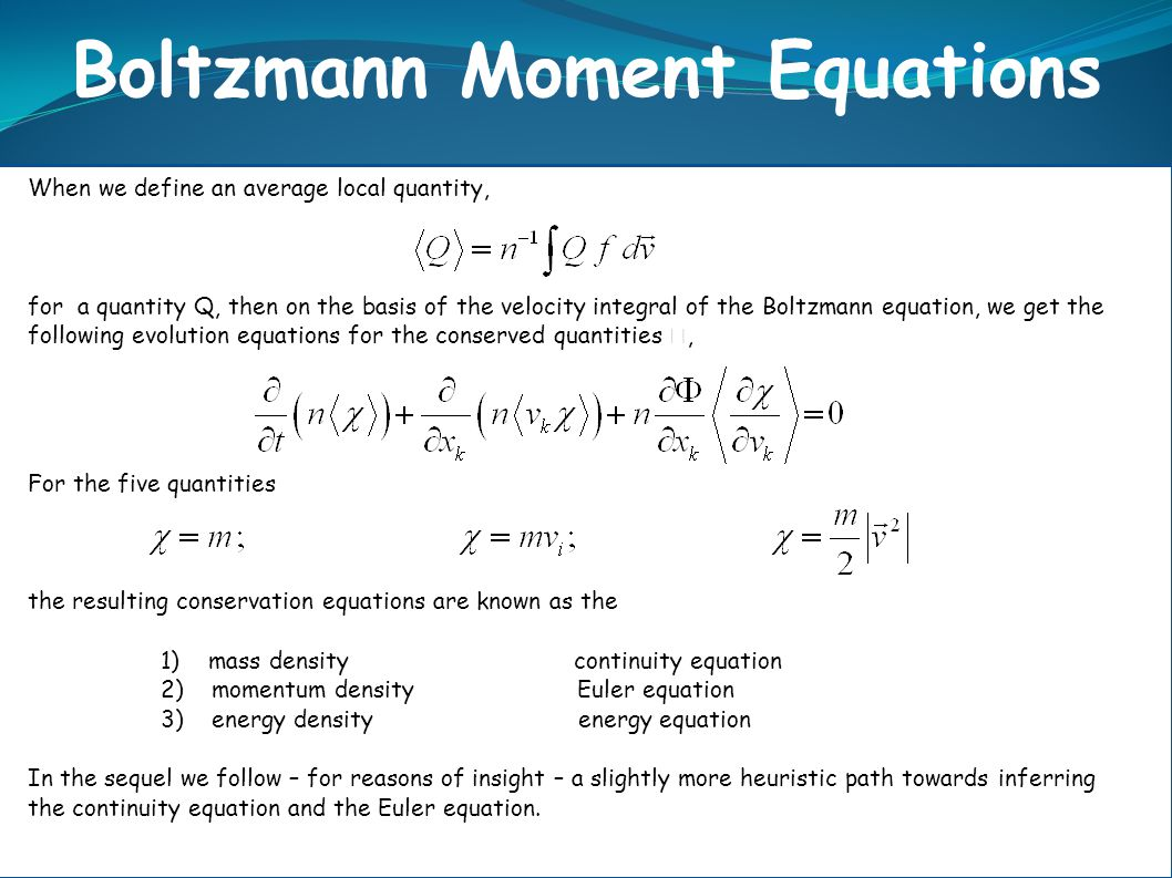 Boltzmann Moment Equations