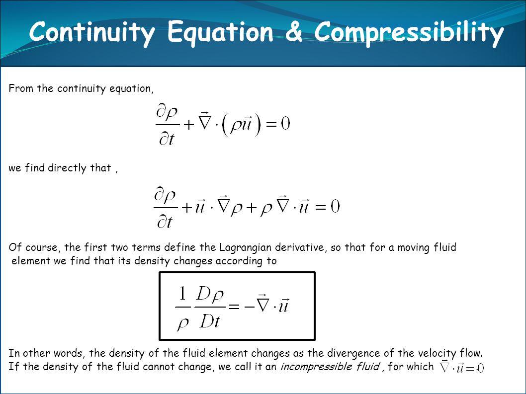 Continuity Equation & Compressibility