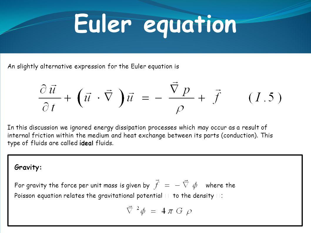 Euler equation Gravity: