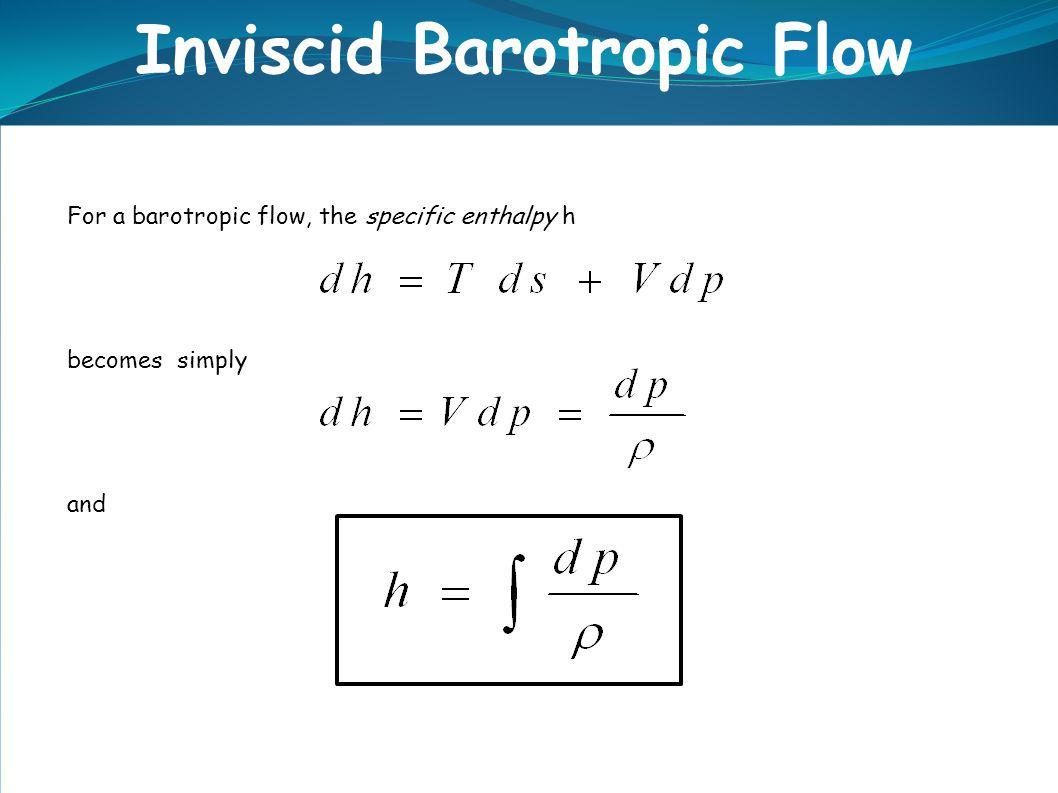 Inviscid Barotropic Flow