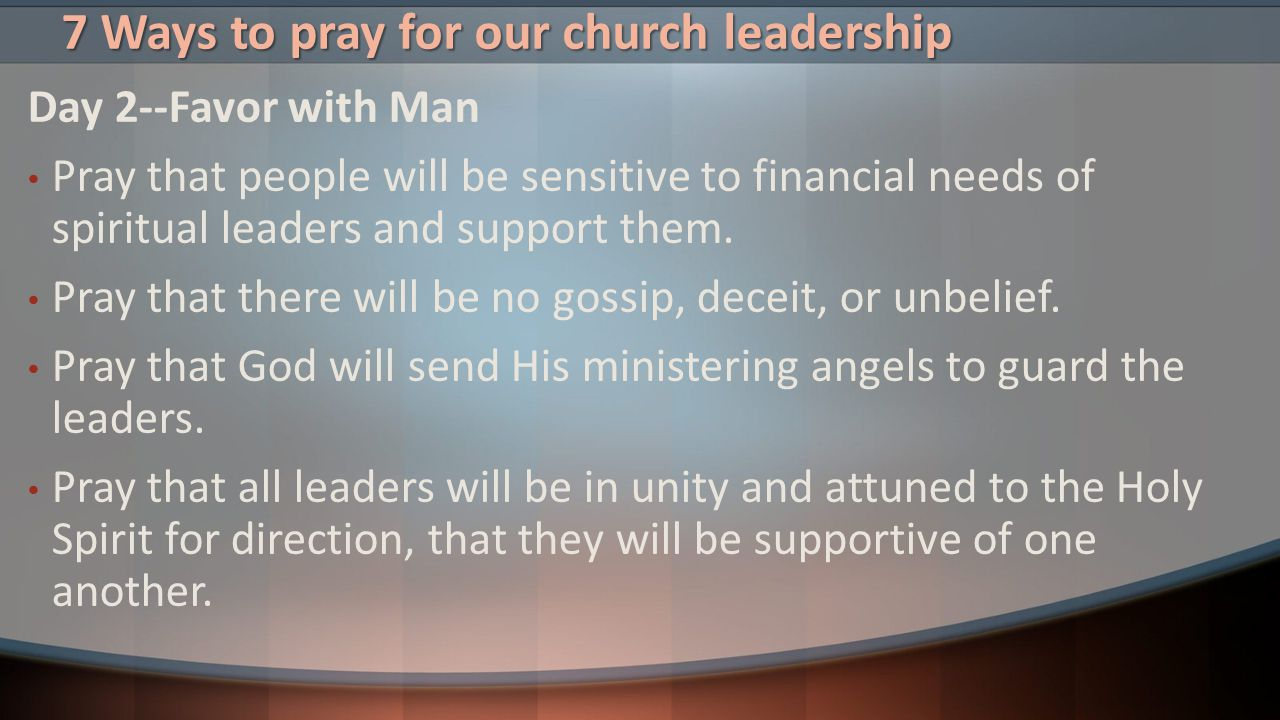 7 Ways to pray for our church leadership