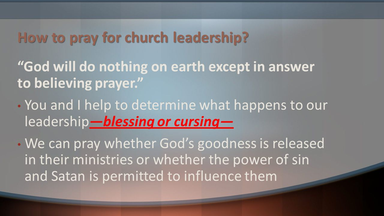 How to pray for church leadership