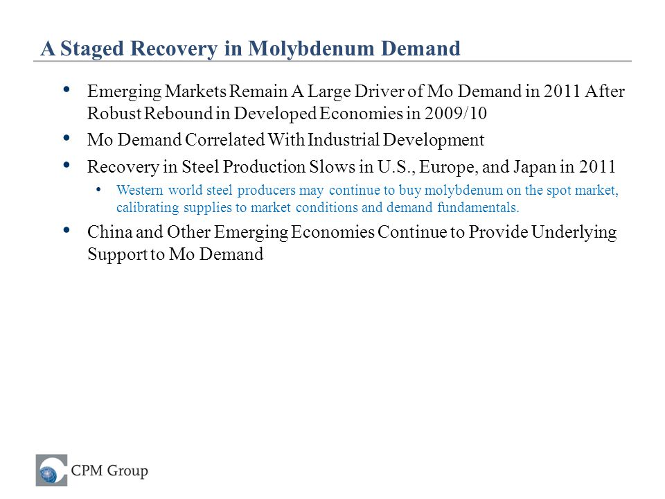 A Staged Recovery in Molybdenum Demand