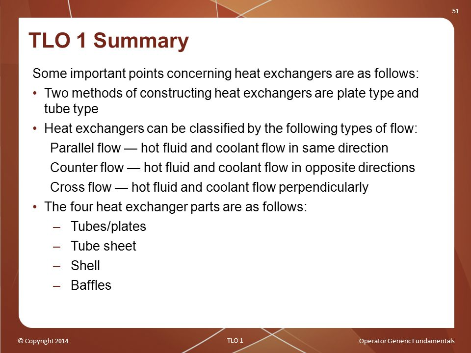 TLO 1 Summary Some important points concerning heat exchangers are as follows: