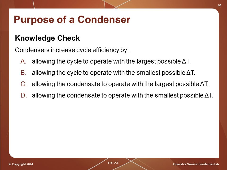 Purpose of a Condenser Knowledge Check