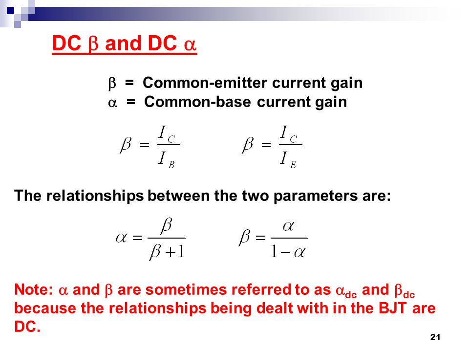 DC  and DC   = Common-emitter current gain
