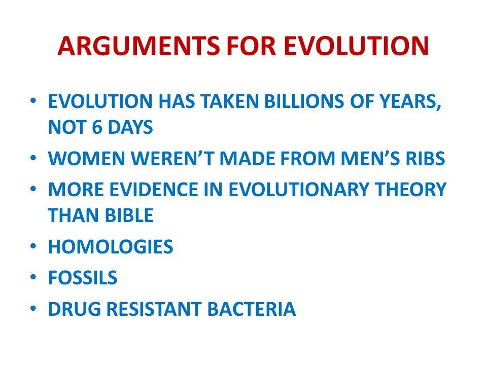 ARGUMENTS FOR EVOLUTION