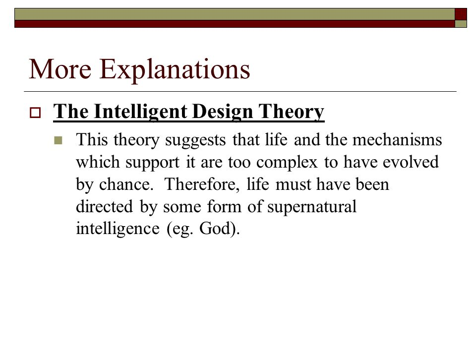 More Explanations The Intelligent Design Theory