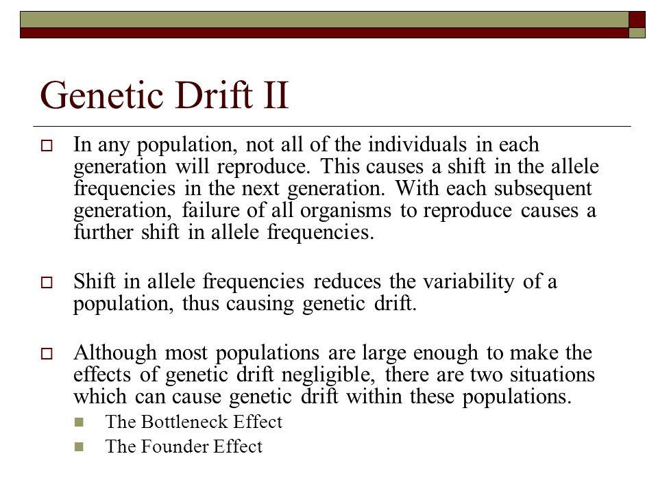 Genetic Drift II