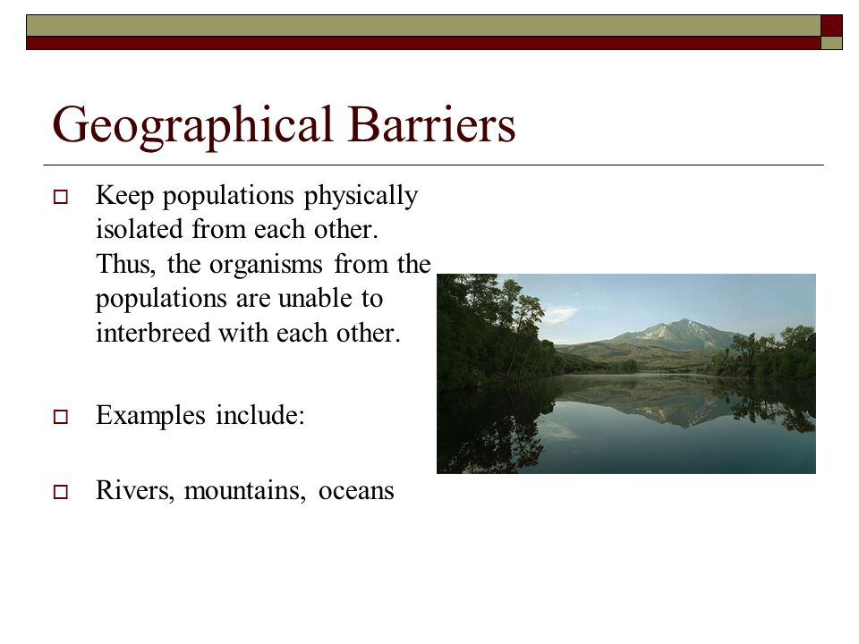 Geographical Barriers