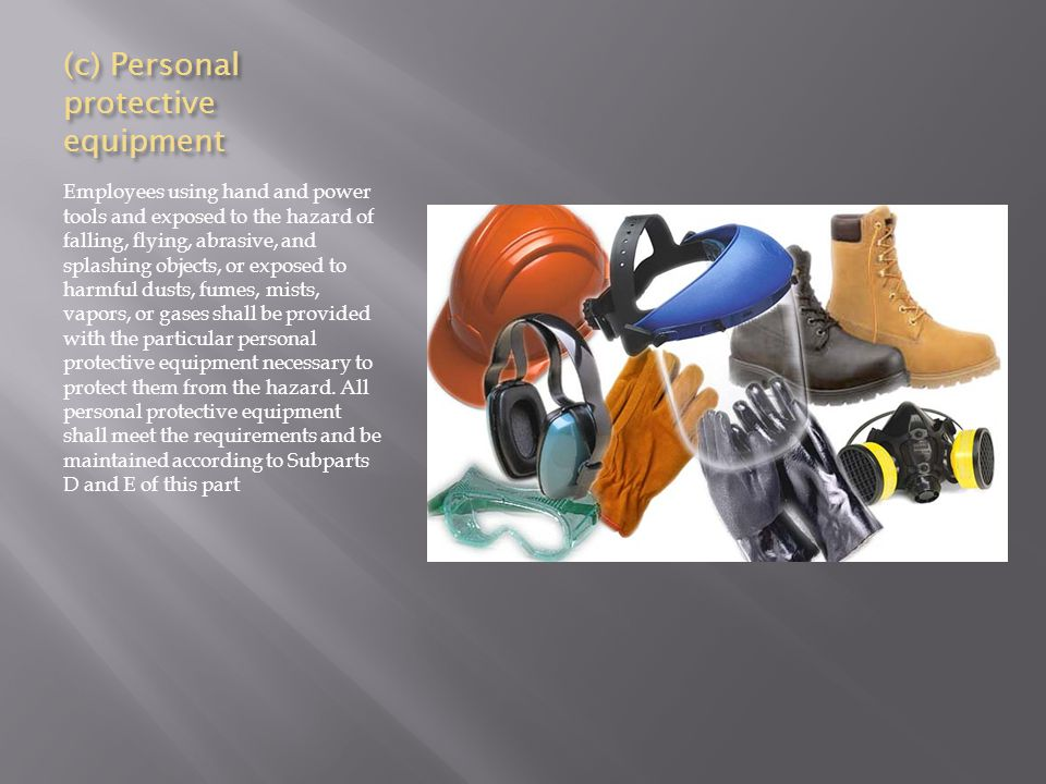 (c) Personal protective equipment