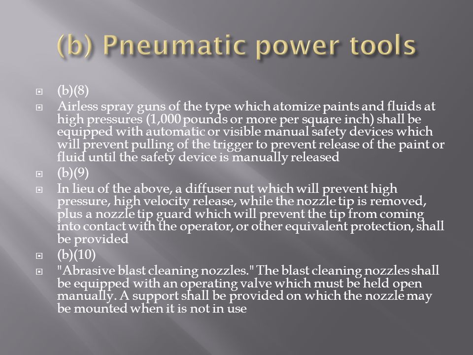 (b) Pneumatic power tools