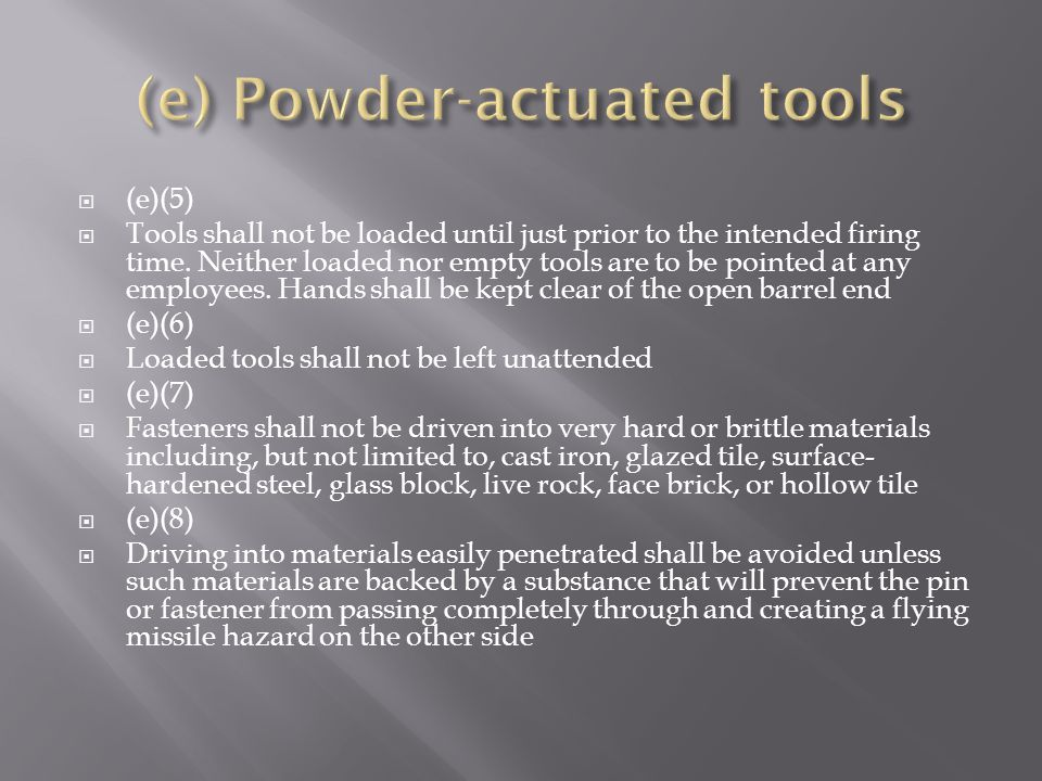(e) Powder-actuated tools